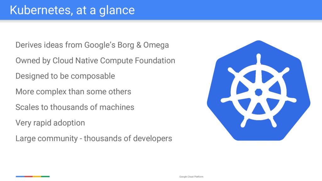 Google Cloud Platform Derives ideas from Google...
