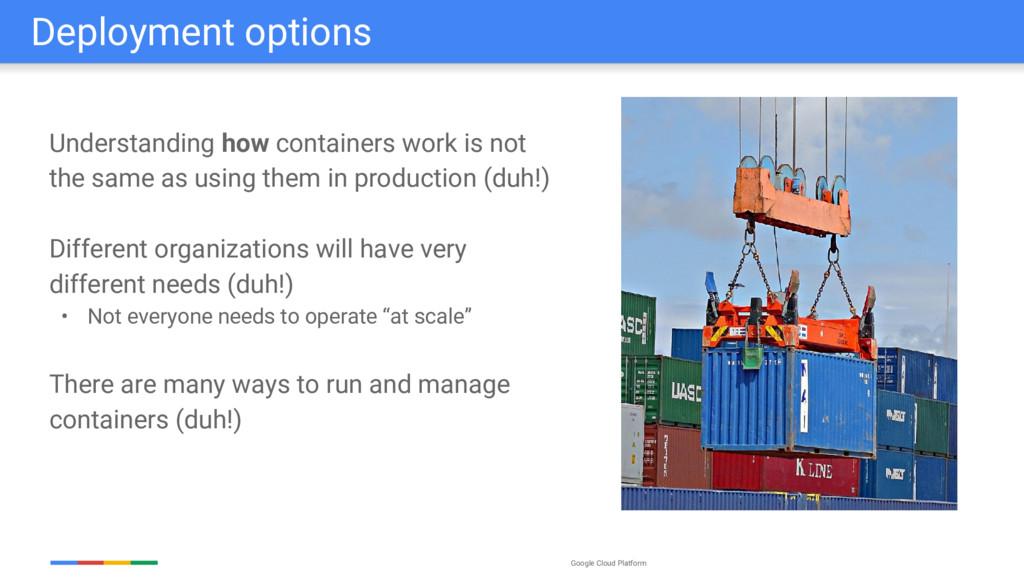 Google Cloud Platform Understanding how contain...