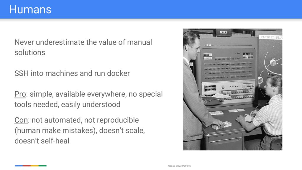 Google Cloud Platform Never underestimate the v...