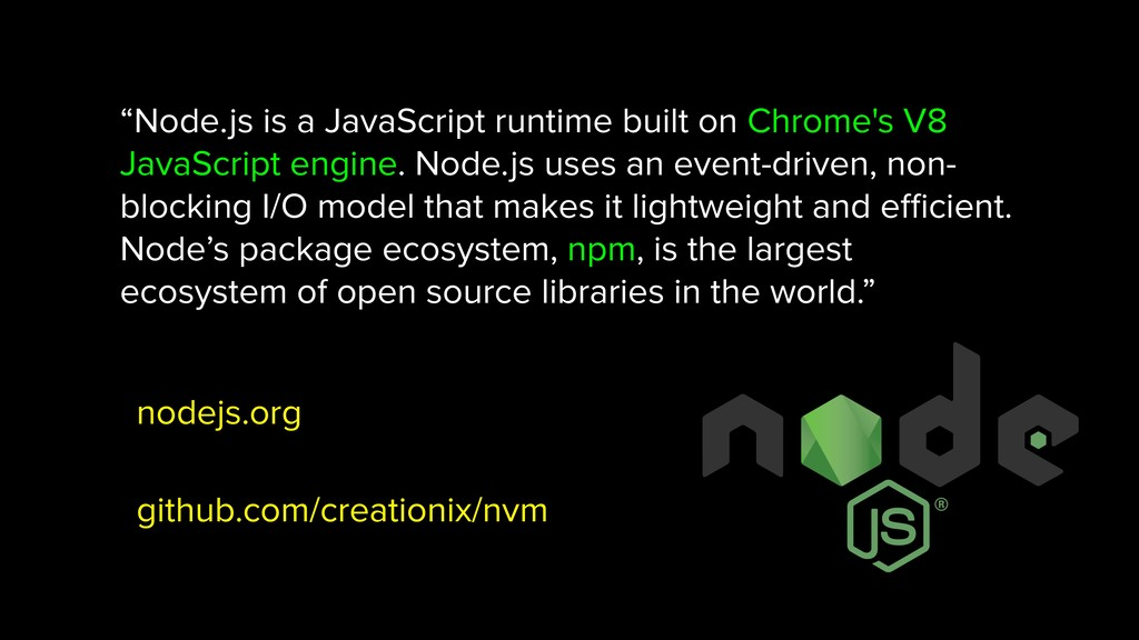 """Node.js is a JavaScript runtime built on Chrom..."