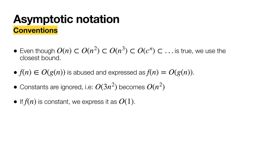 Asymptotic notation Conventions • Even though i...
