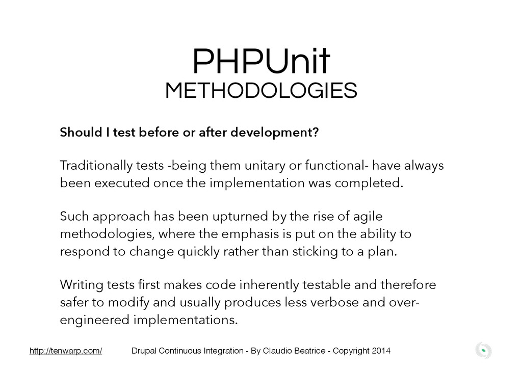 PHPUnit Should I test before or after developme...