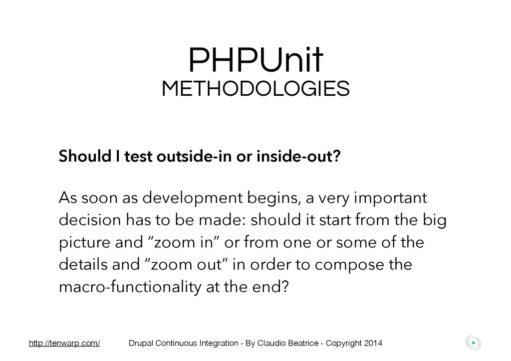 PHPUnit Should I test outside-in or inside-out?...