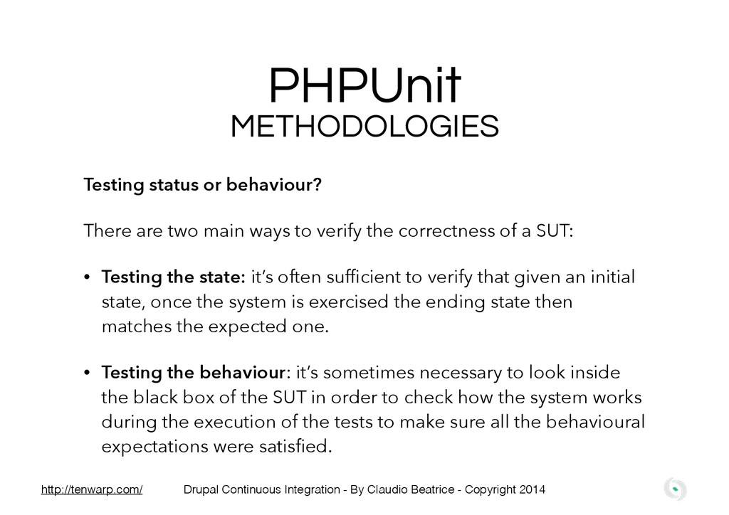 PHPUnit Testing status or behaviour? There are ...