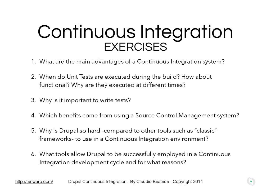 Continuous Integration EXERCISES 1. What are th...
