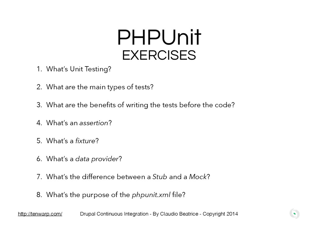 PHPUnit EXERCISES 1. What's Unit Testing? 2. Wh...
