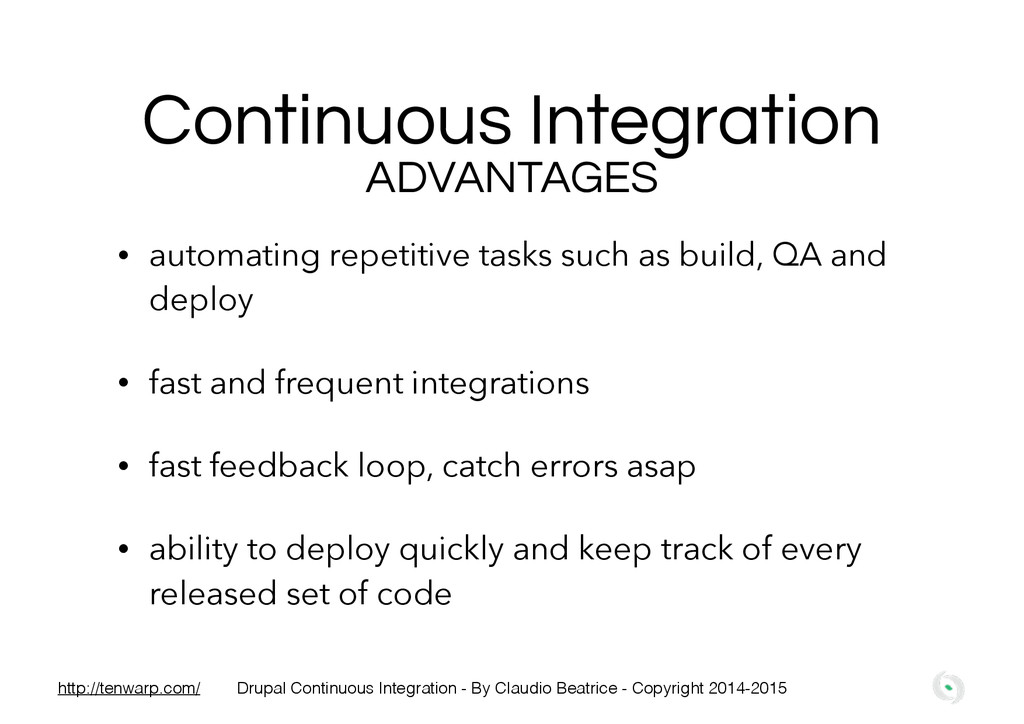 Continuous Integration • automating repetitive ...