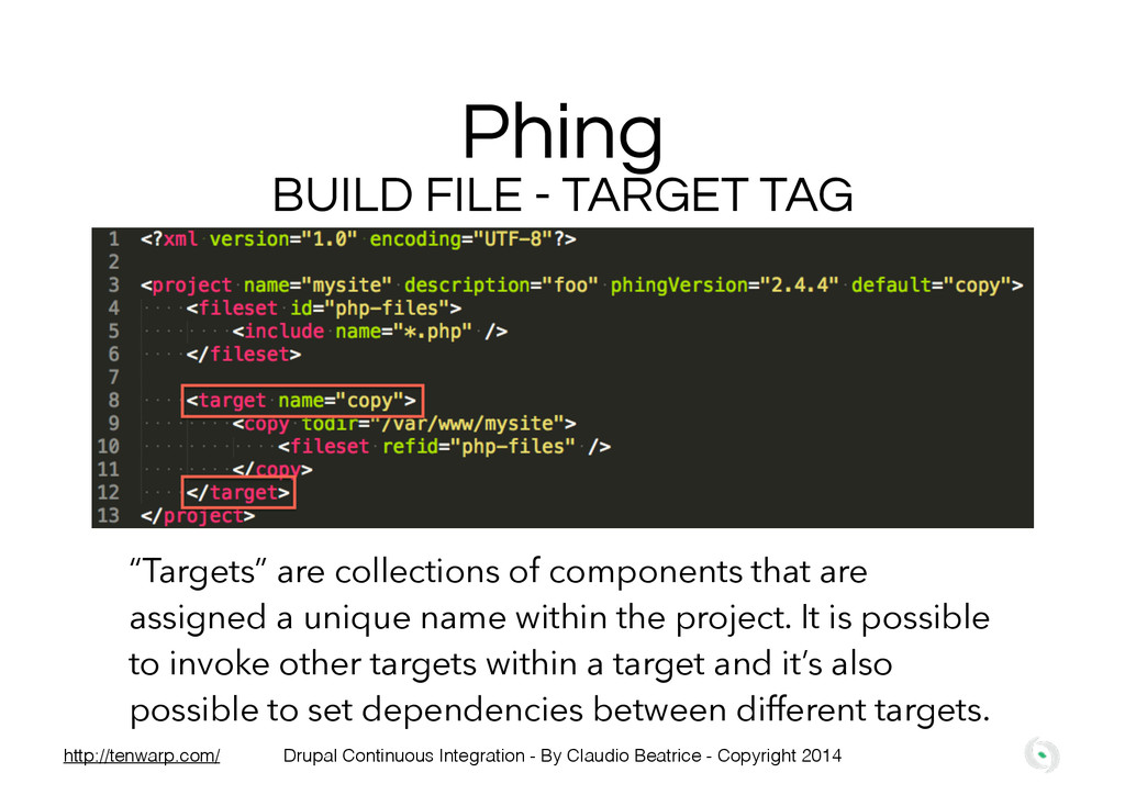 """Phing BUILD FILE - TARGET TAG """"Targets"""" are col..."""