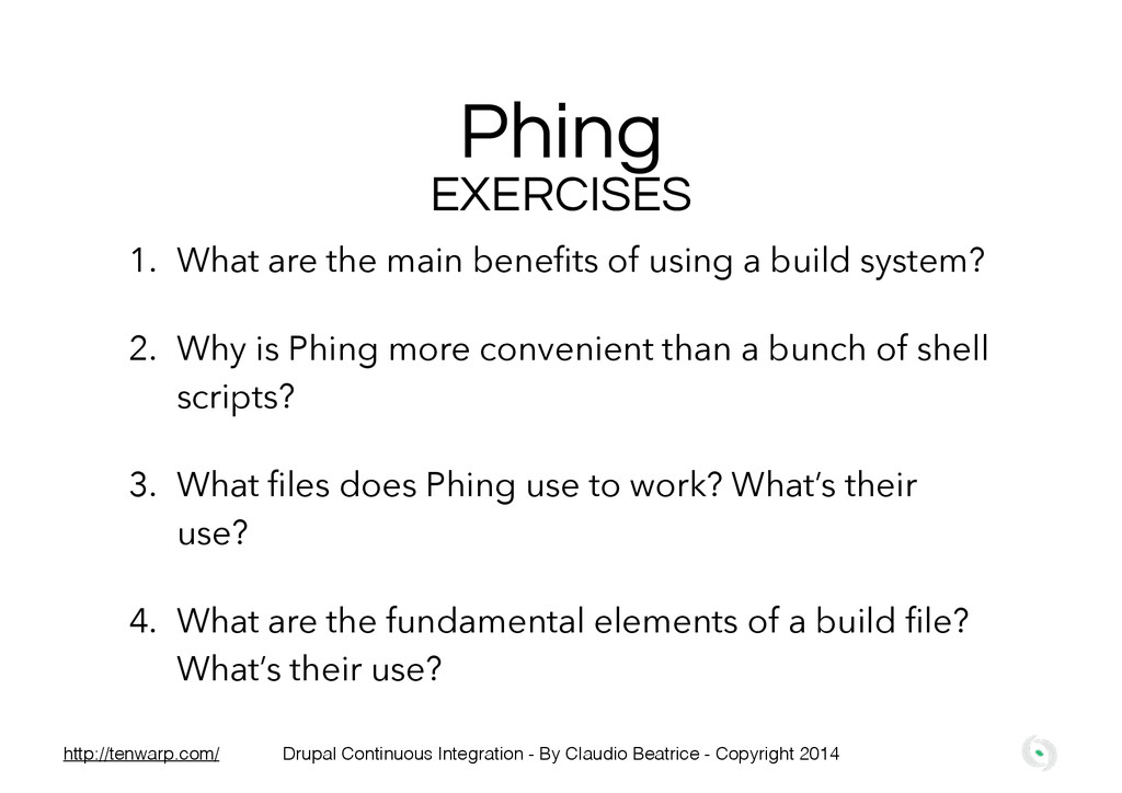 Phing EXERCISES 1. What are the main benefits of...