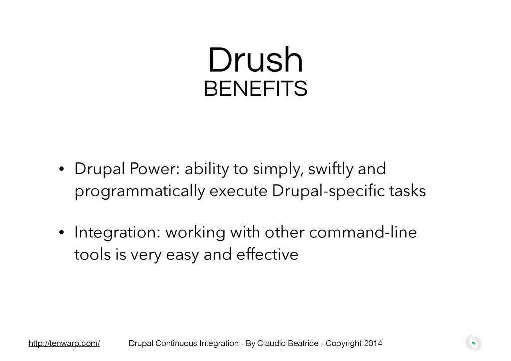 Drush • Drupal Power: ability to simply, swiftl...