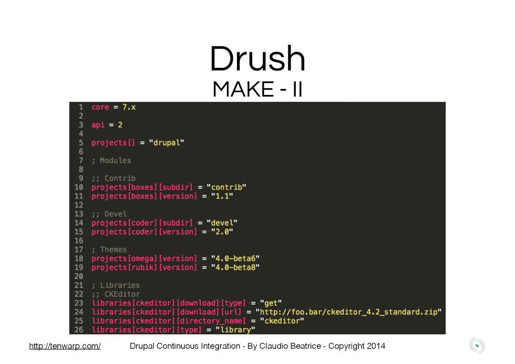 Drush MAKE - II Drupal Continuous Integration -...