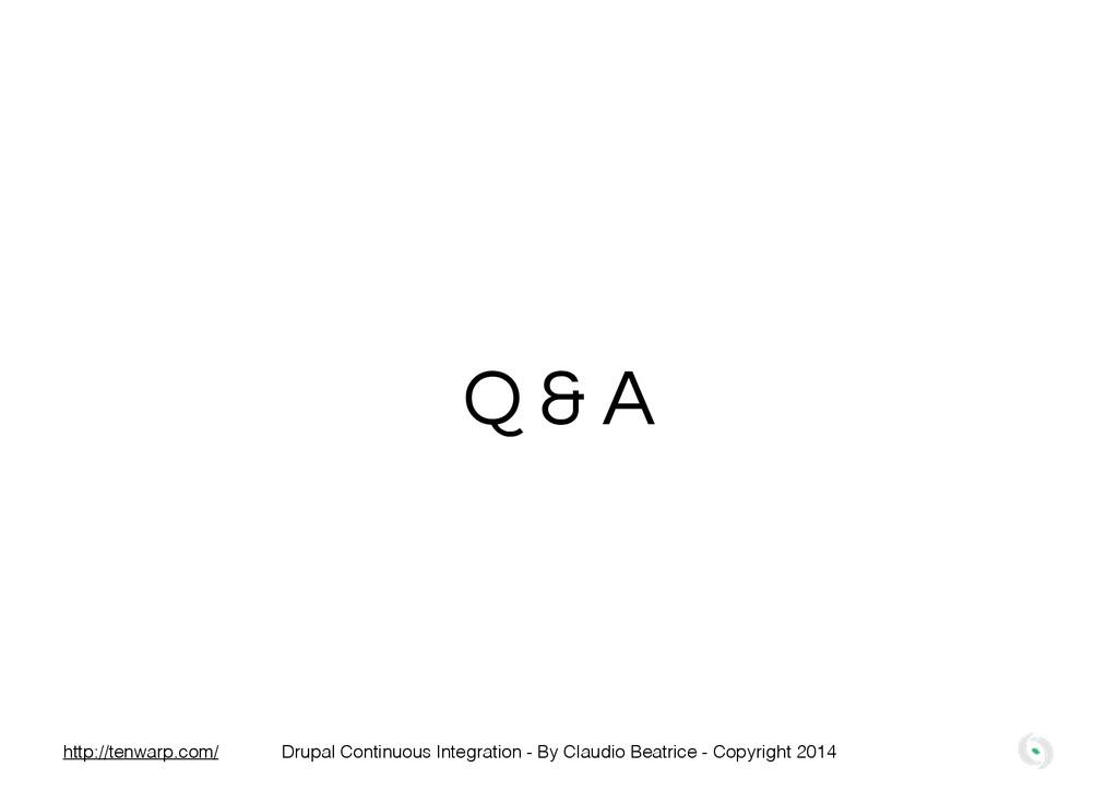 Q & A Drupal Continuous Integration - By Claudi...