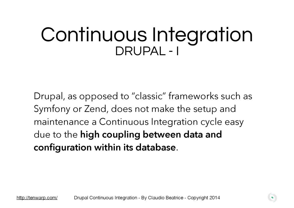 Continuous Integration DRUPAL - I Drupal, as op...