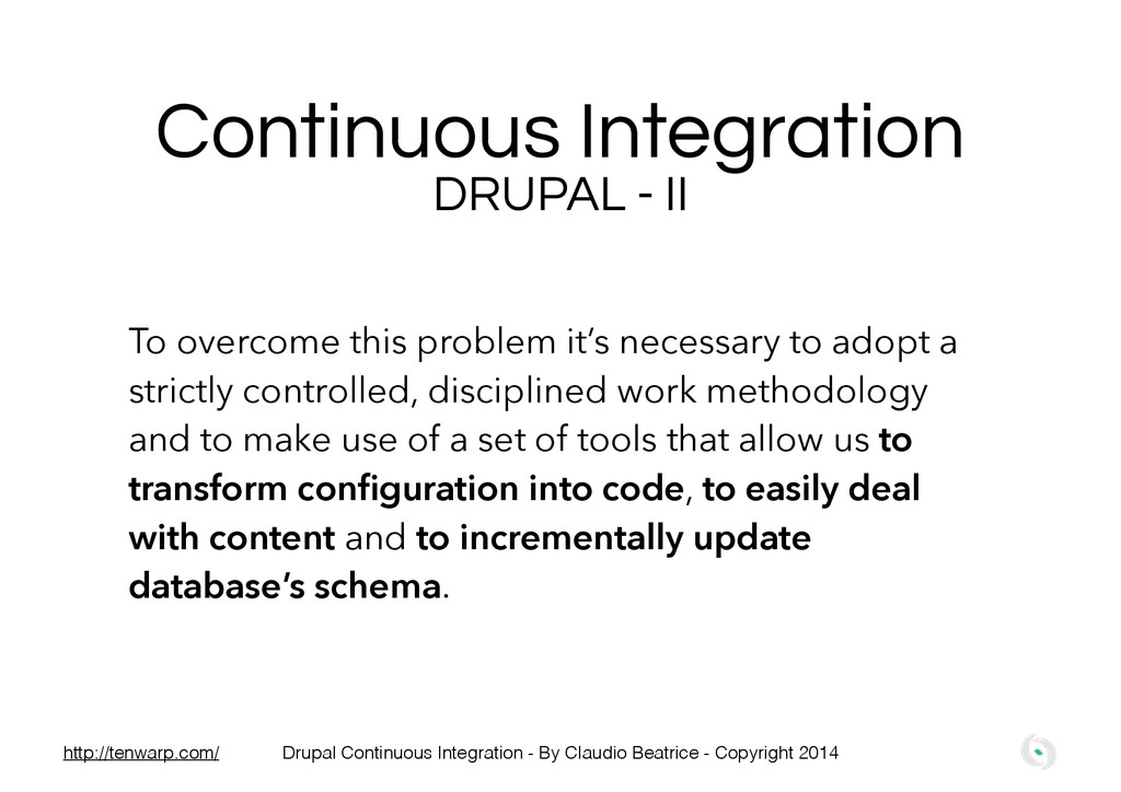 Continuous Integration DRUPAL - II To overcome ...