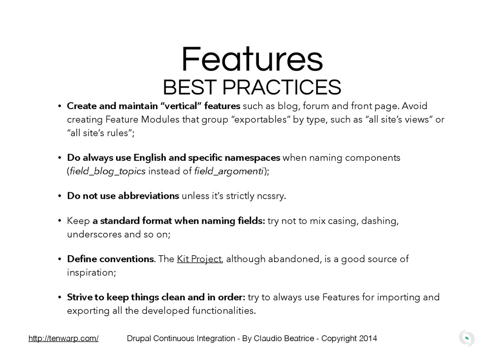 """Features • Create and maintain """"vertical"""" featu..."""