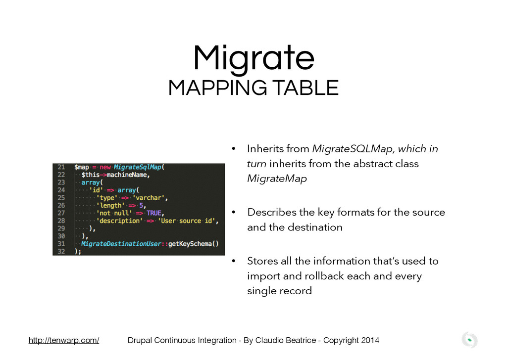 Migrate MAPPING TABLE • Inherits from MigrateSQ...