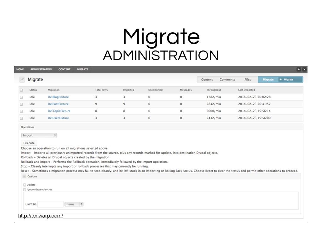 Migrate ADMINISTRATION http://tenwarp.com/
