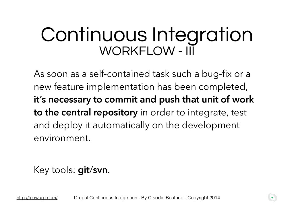 Continuous Integration WORKFLOW - III As soon a...
