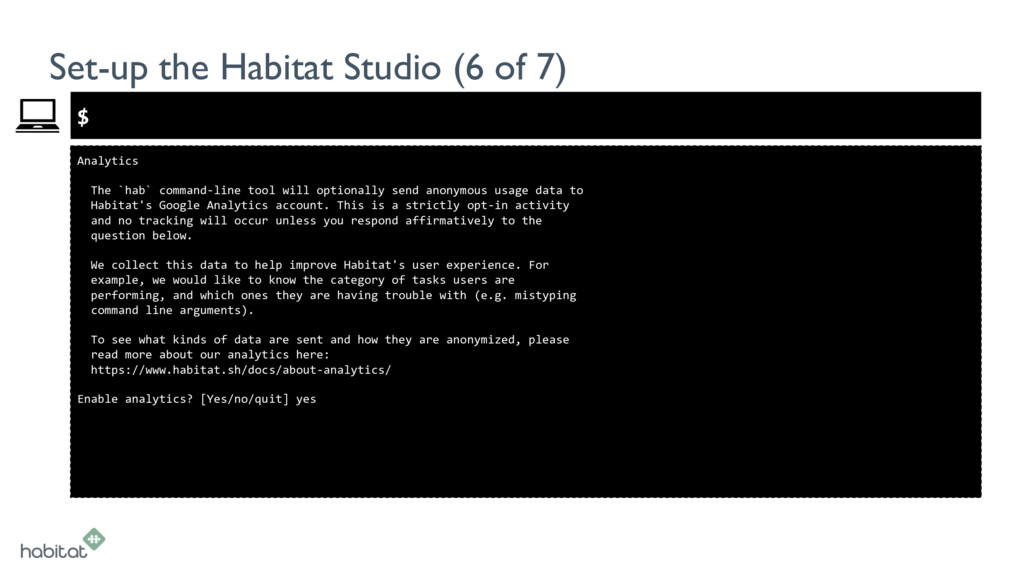 $ Analytics The `hab` command-line tool will op...