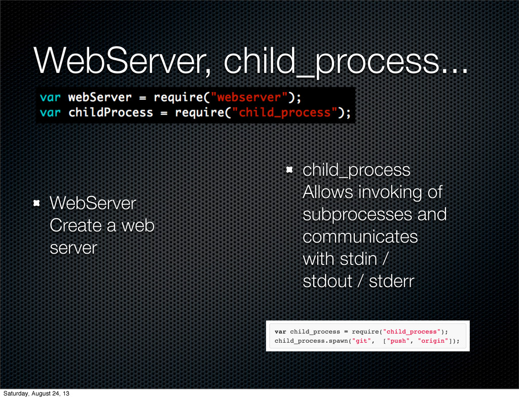WebServer, child_process... WebServer Create a ...