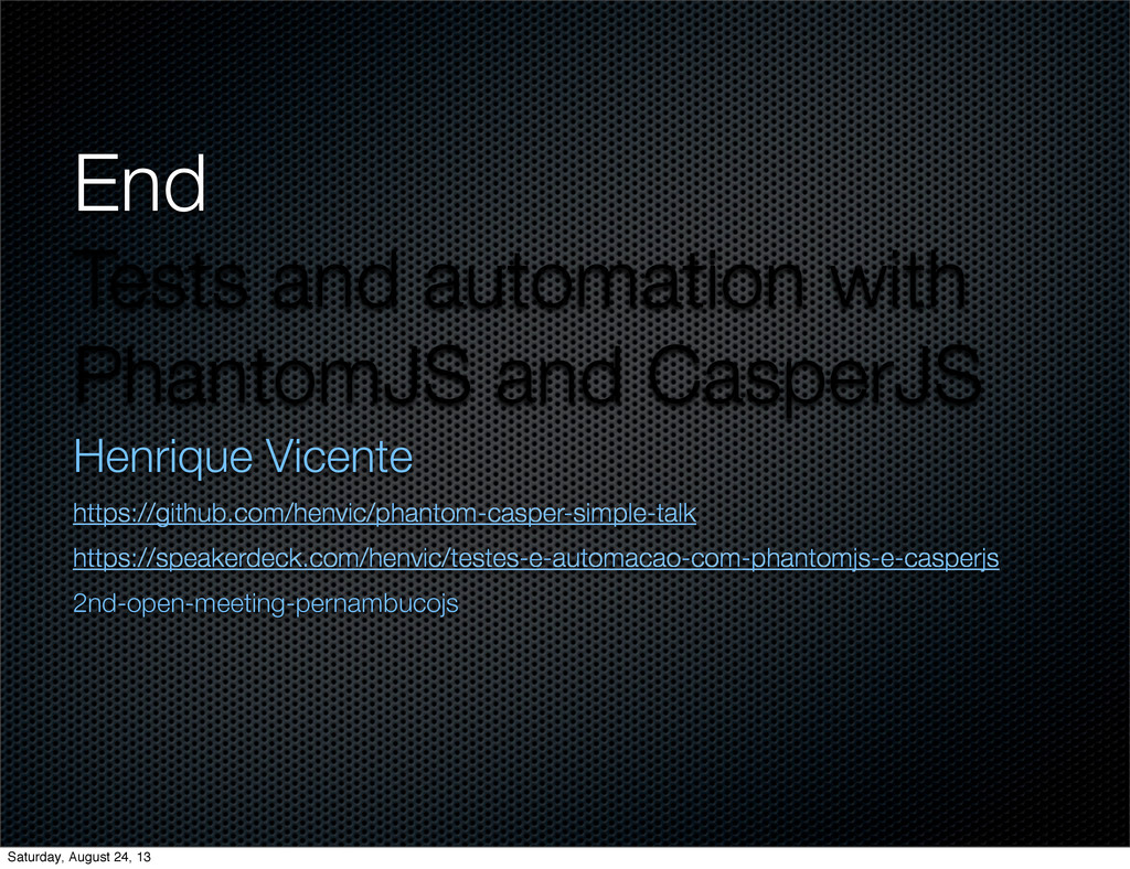 End Tests and automation with PhantomJS and Cas...