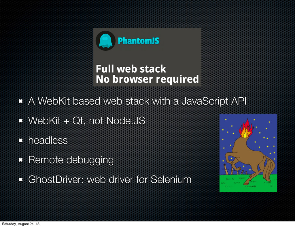 A WebKit based web stack with a JavaScript API ...