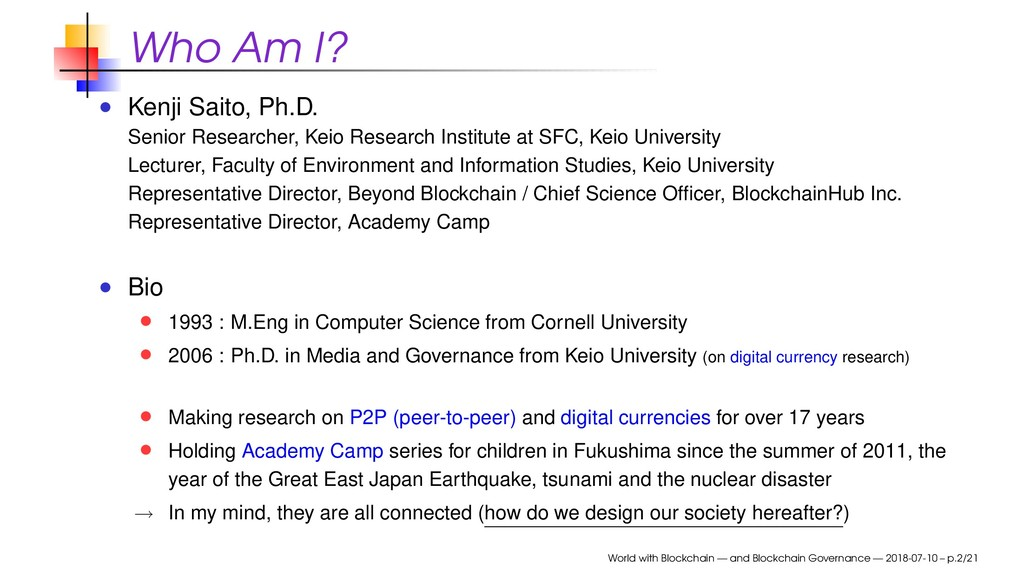 Who Am I? Kenji Saito, Ph.D. Senior Researcher,...