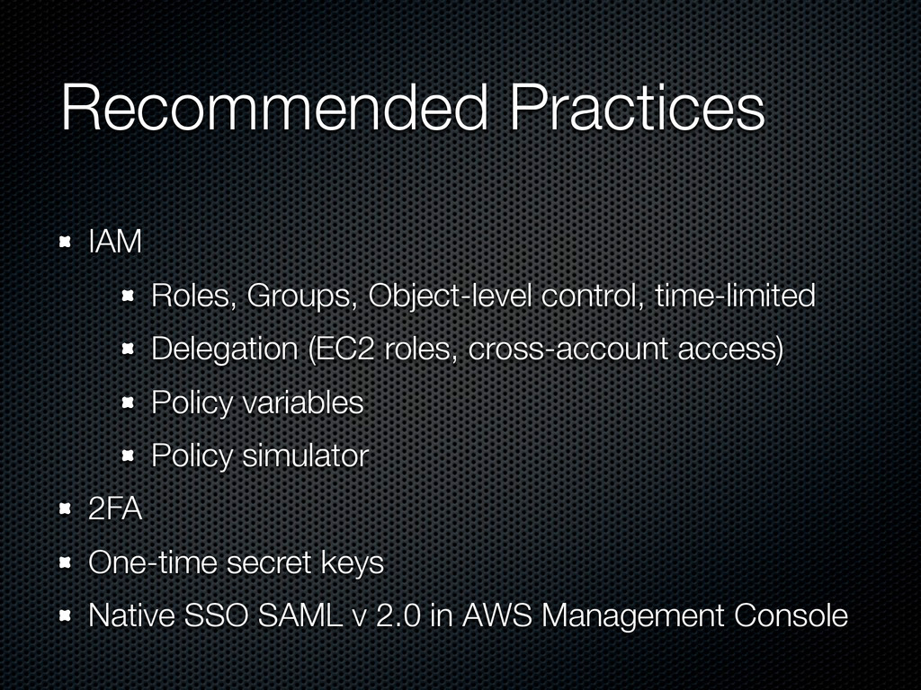 Recommended Practices IAM Roles, Groups, Object...