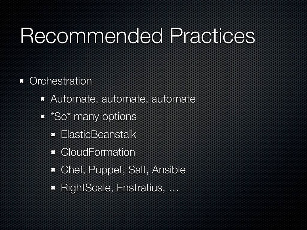 Recommended Practices Orchestration Automate, a...