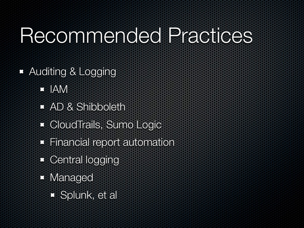 Recommended Practices Auditing & Logging IAM AD...