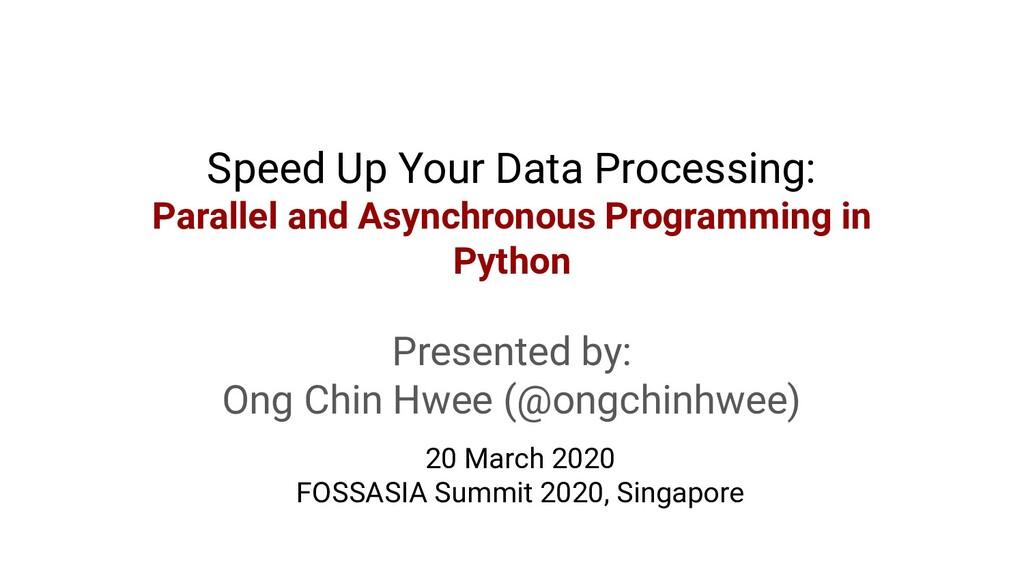Speed Up Your Data Processing: Parallel and Asy...
