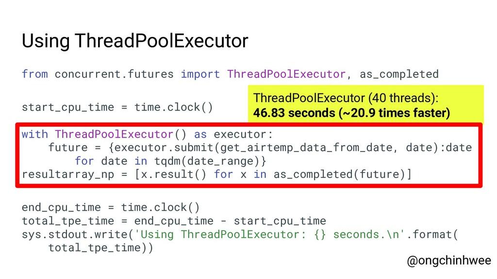Using ThreadPoolExecutor from concurrent.future...
