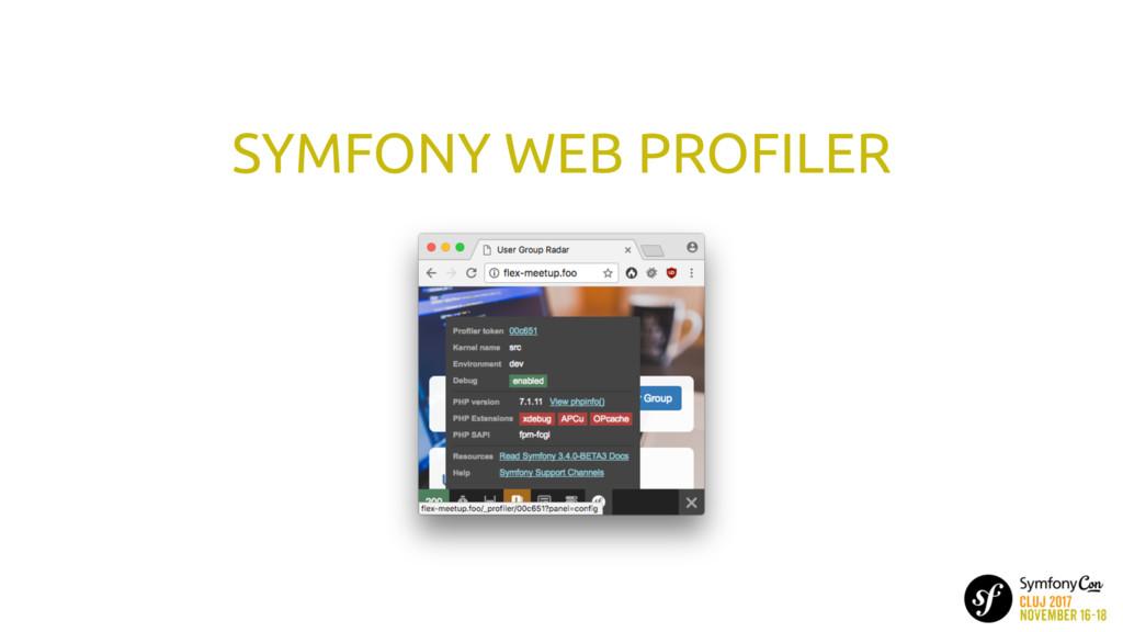 SYMFONY WEB PROFILER