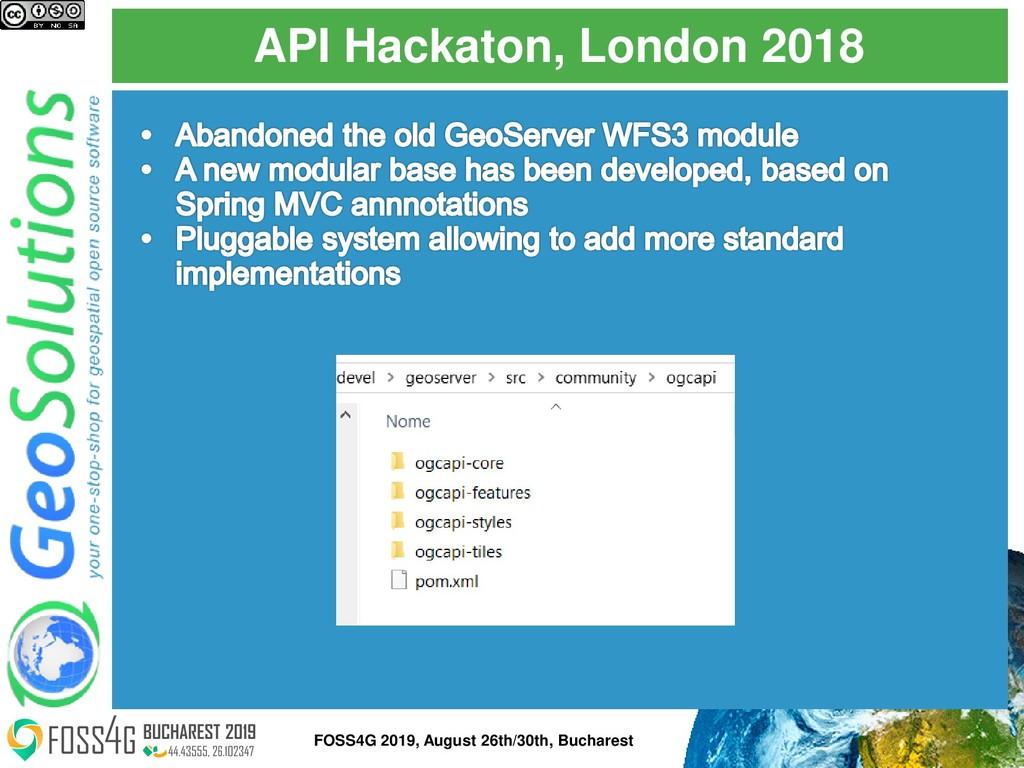 API Hackaton, London 2018 FOSS4G 2019, August 2...