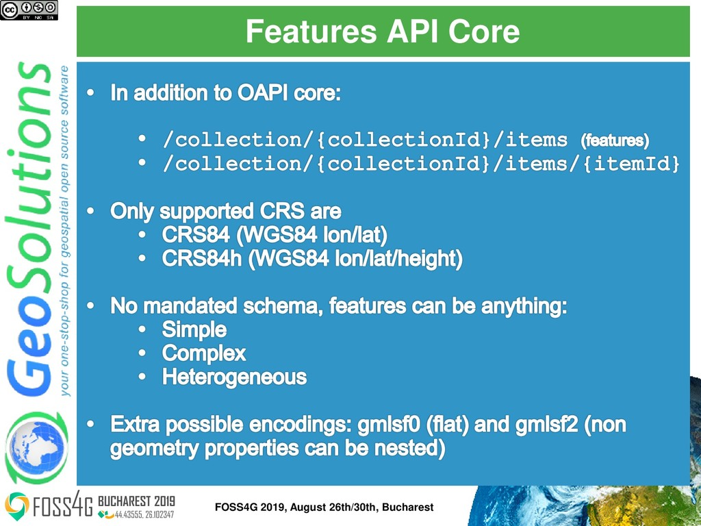 Features API Core FOSS4G 2019, August 26th/30th...