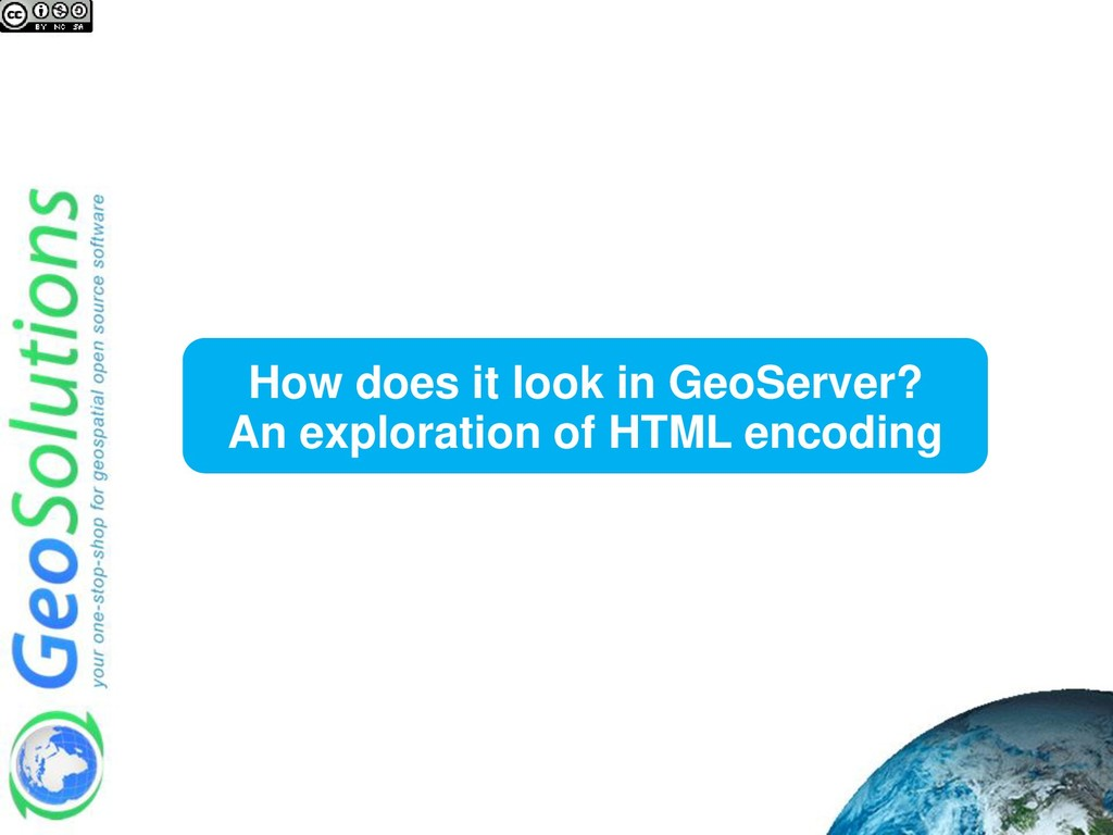 How does it look in GeoServer? An exploration o...