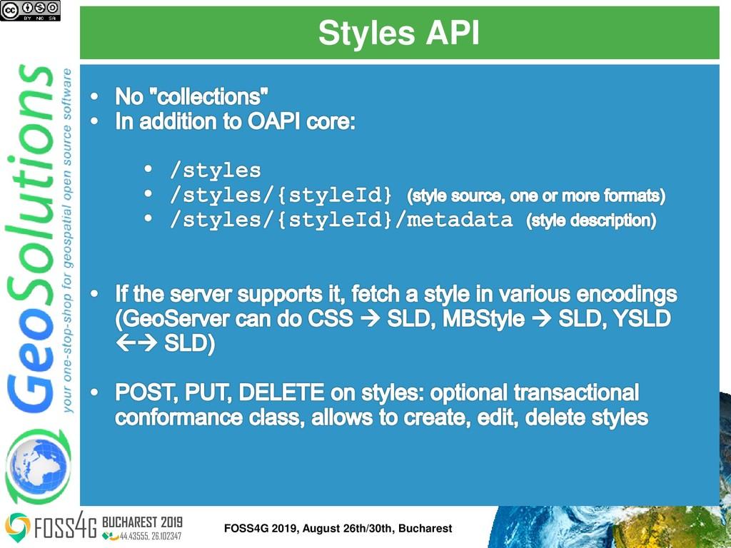 Styles API FOSS4G 2019, August 26th/30th, Bucha...