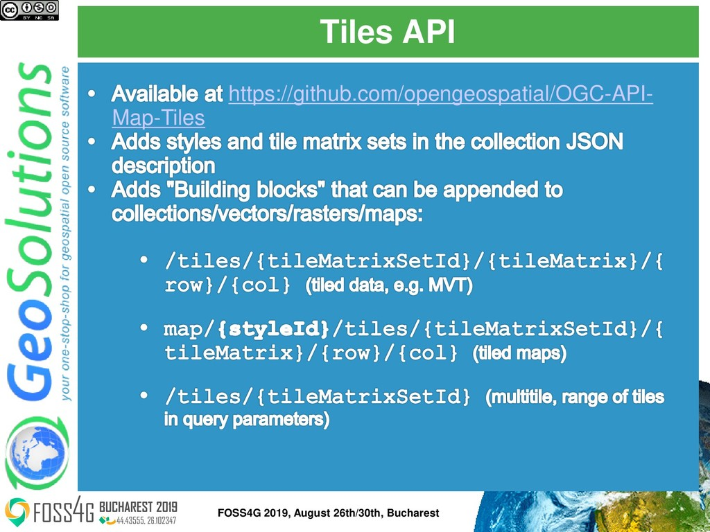 Tiles API FOSS4G 2019, August 26th/30th, Buchar...