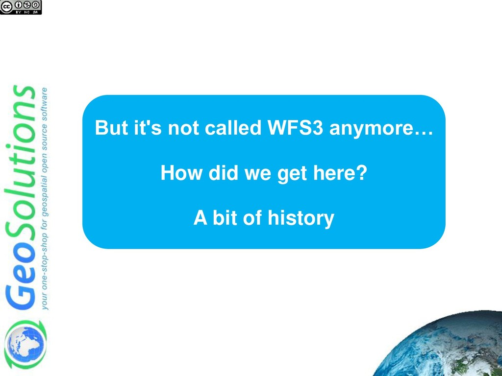 But it's not called WFS3 anymore… How did we ge...