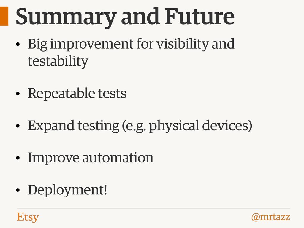 @mrtazz Summary and Future • Big improvement fo...