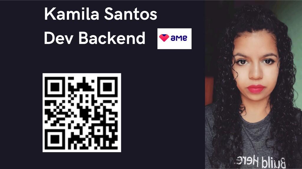 04 Kamila Santos Dev Backend