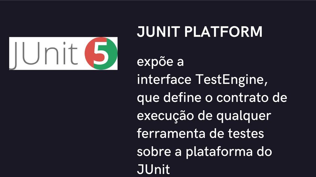 expõe a interface TestEngine, que define o cont...
