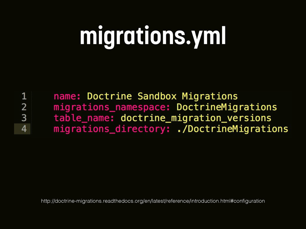 migrations.yml http://doctrine-migrations.readt...