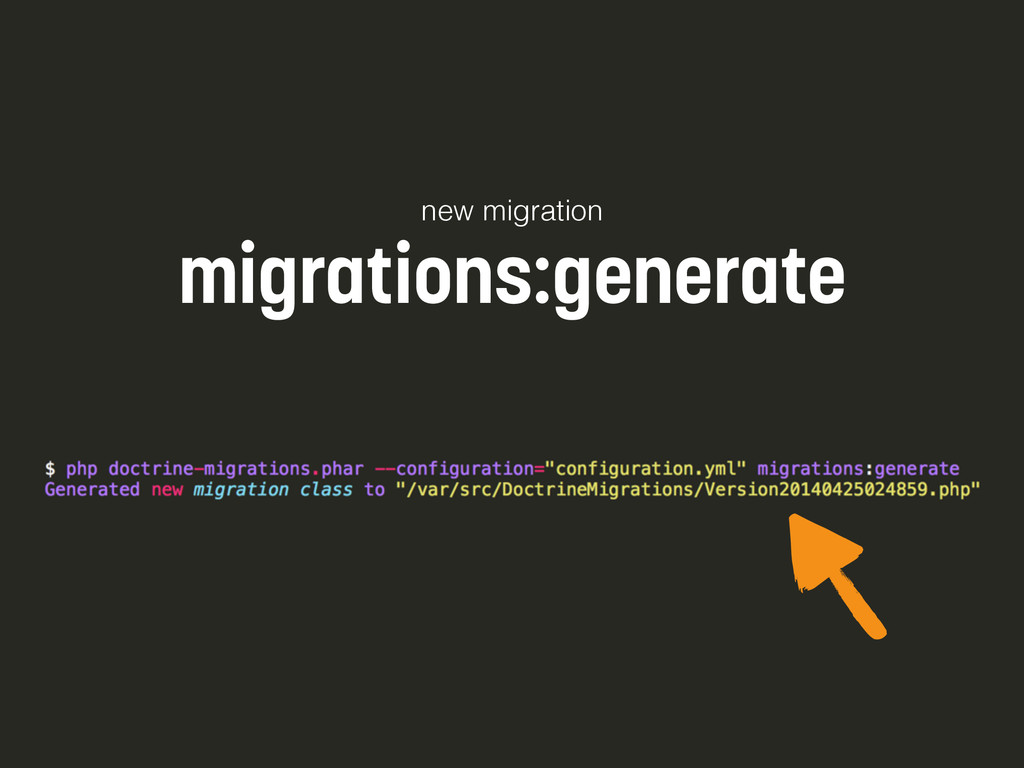 new migration migrations:generate
