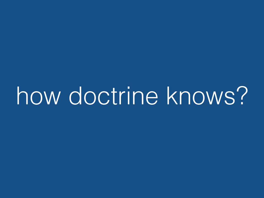 how doctrine knows?