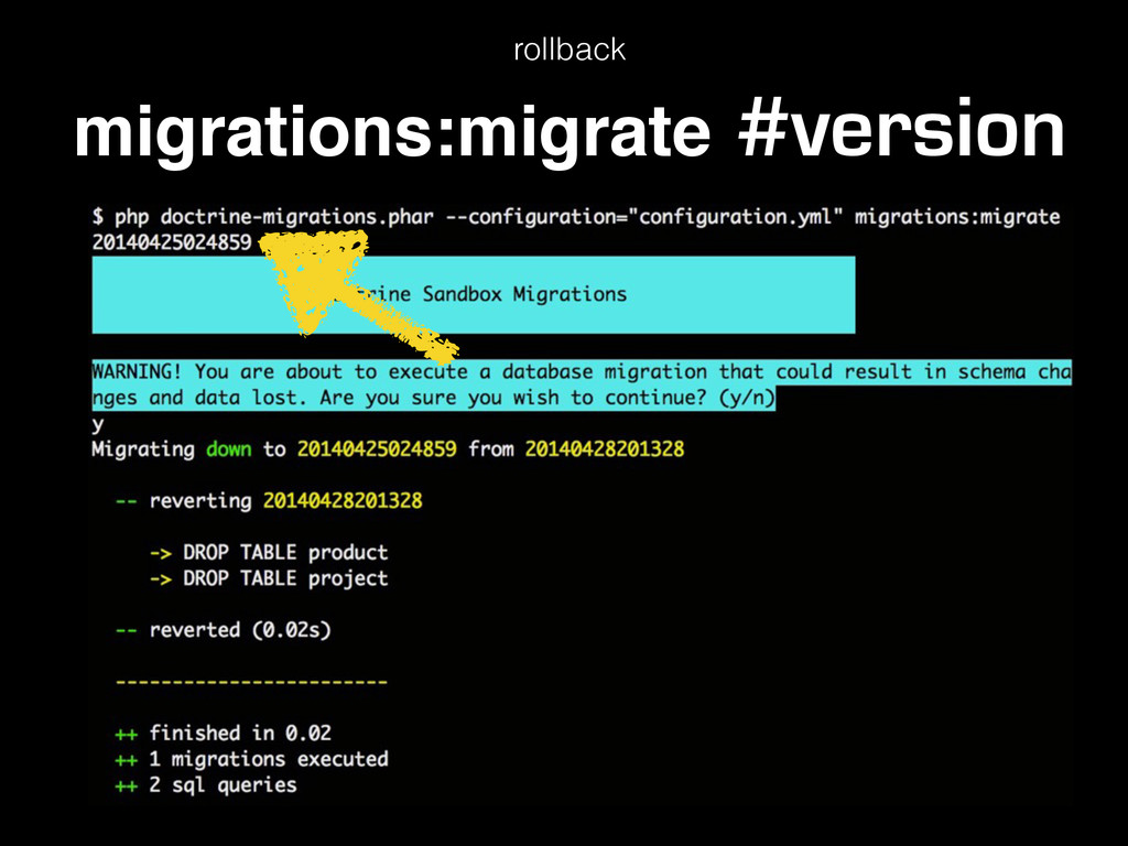 rollback migrations:migrate #version