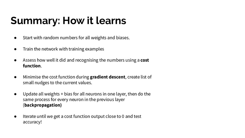 Summary: How it learns ● Start with random numb...