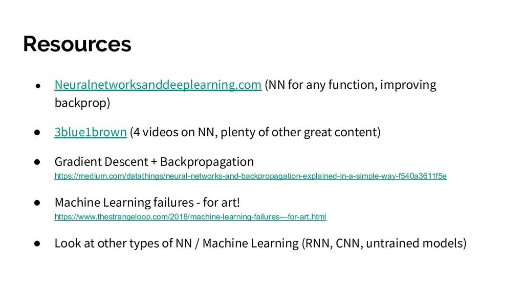 Resources ● Neuralnetworksanddeeplearning.com (...