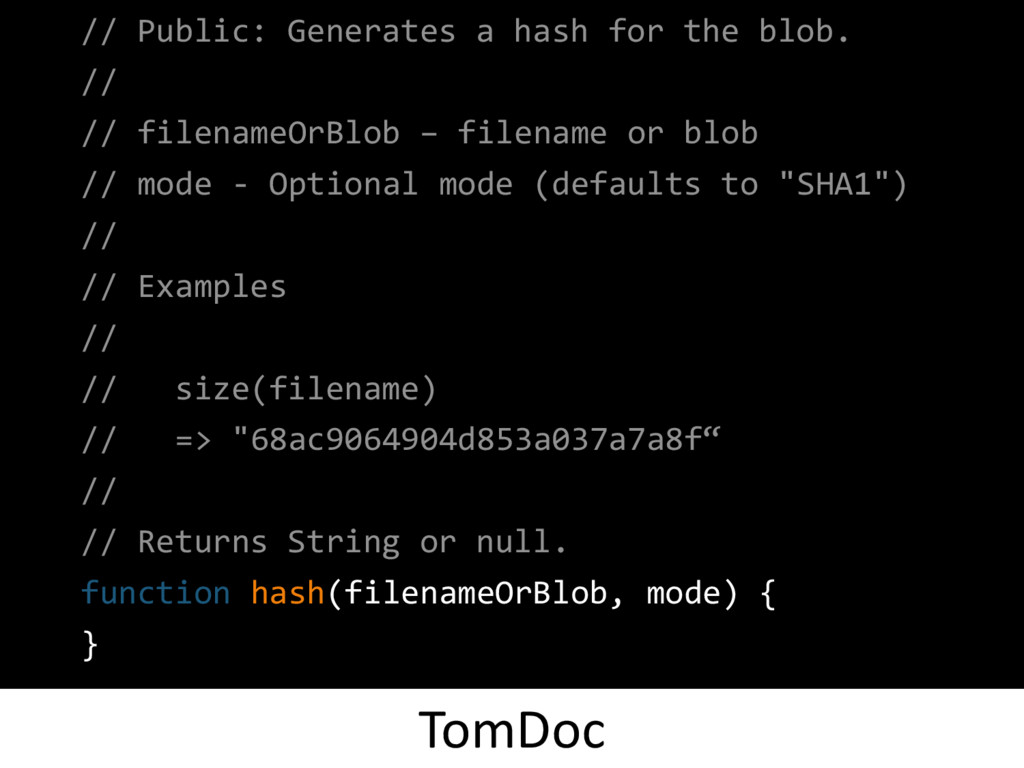 // Public: Generates a hash for the blob. // //...