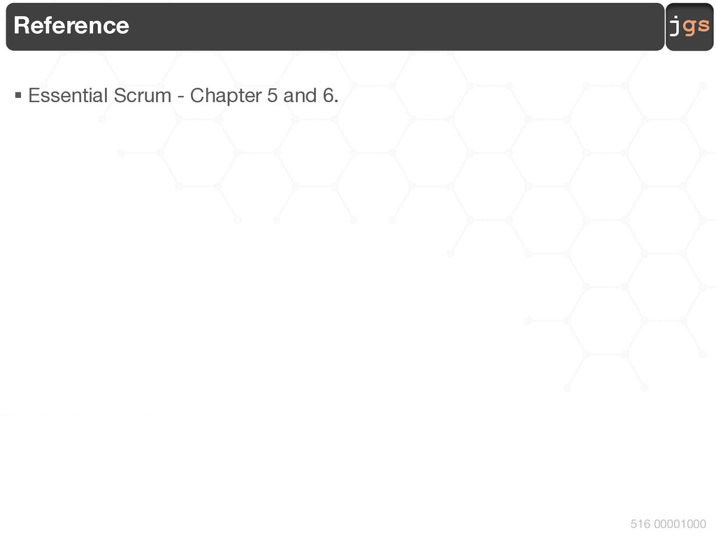 jgs 516 00001000 Reference § Essential Scrum - ...